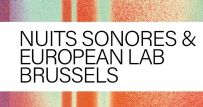 Nuits sonores & European Lab 2019