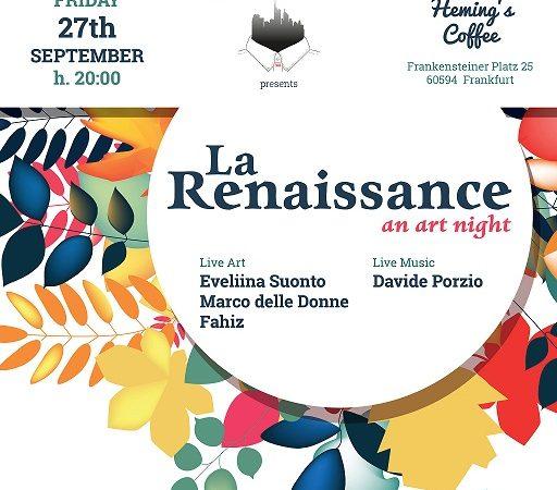 La Renaissance – an art night – Kollettivo Frankfurt